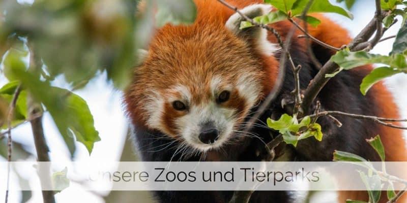 Unsere Zoos und Tierparks